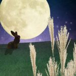 今年の十五夜はいつ?―お月見の由来やお供え物の意味―